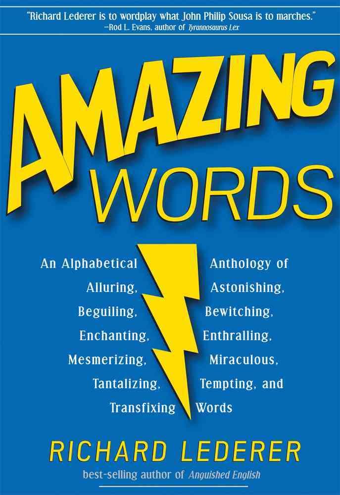 Amazing Words By Lederer, Richard